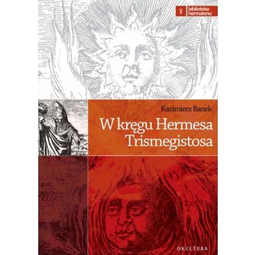 w-kregu-hermesa-trismegistosa-9788388922374