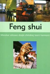 feng-shui-mieszkac-zdrowo-dzieki-chinskiej-teorii-harmonii-o11690