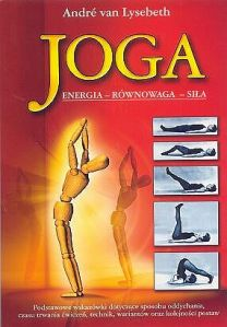 Joga-Energia-rownowaga-sila_Andre-van-Lysebeth,images_big,3,83-7377-055-0